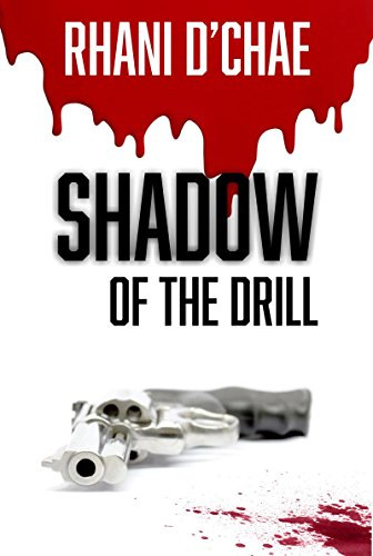 Shadow of the Drill by Rhani D'Chae